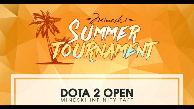 Final Summer Dota 2 Open @ MI Taft