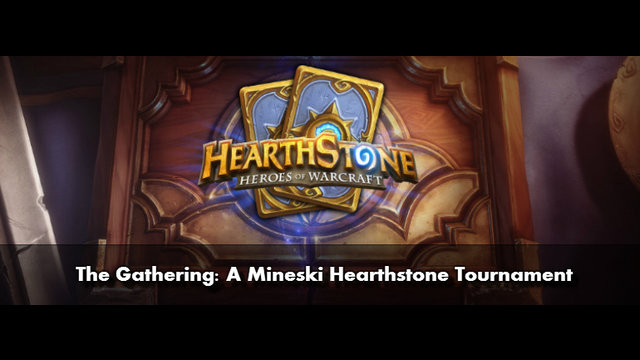 The Gathering: A Mineski Hearthstone Grand Finals
